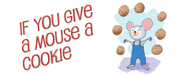 if_you_give_a_mouse_your_cookie