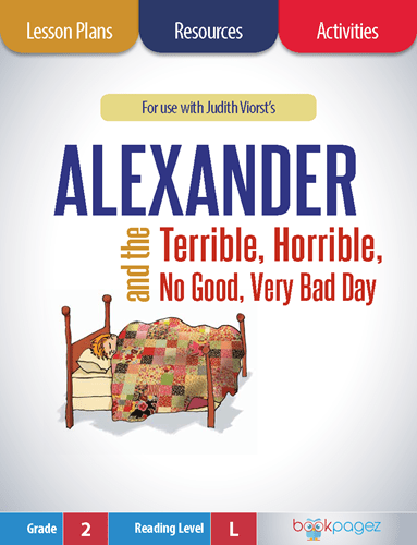 Alexander and the Terrible, Horrible, No Good, Very Bad Day Lesson Plans, Resources, and Activities