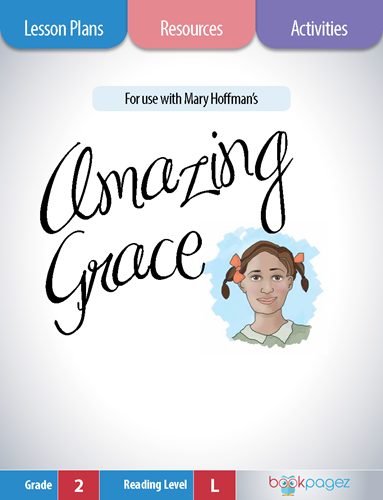Amazing Grace Lesson Plans, Resources, and Activities