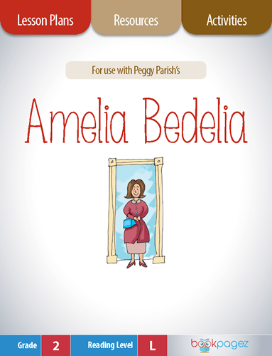 Amelia Bedelia Lesson Plans, Resources, and Activities