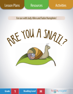 Are You a Snail Lesson Plans, Resources, and Activities