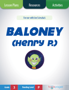 Baloney, Henry P. Lesson Plans, Resources, and Activities