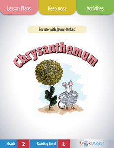 Chrysanthemum Lesson Plans, Resources, and Activities