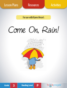 Come On, Rain Lesson Plans, Resources, and Activities