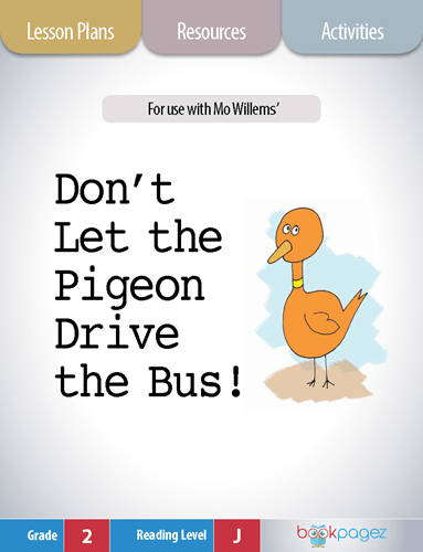 Don't Let the Pigeon Drive the Bus Lesson Plans, Resources, and Activities