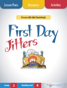 First Day Jitters Lesson Plans, Resources, and Activities