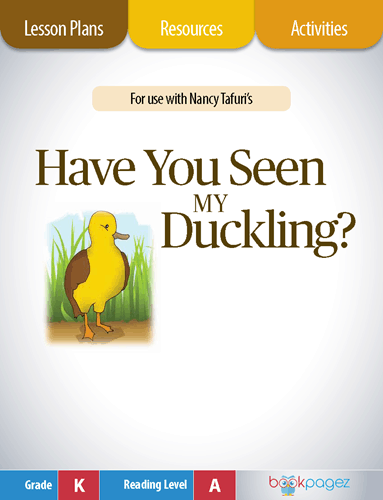 Have You Seen My Duckling Lesson Plans, Resources, and Activities