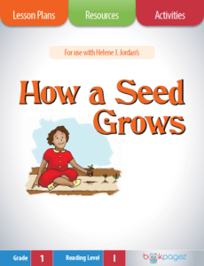 How a Seed Grows Lesson Plans, Resources, and Activities