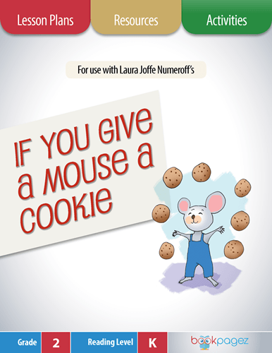 If You Give a Mouse a Cookie Lesson Plans, Resources, and Activities