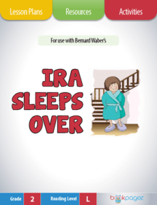 Ira Sleeps Over Lesson Plans, Resources, and Activities