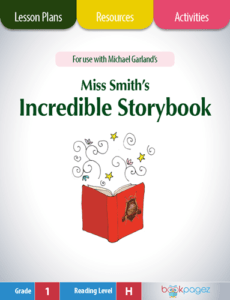 Miss Smith's Incredible Storybook Lesson Plans, Resources, and Activities