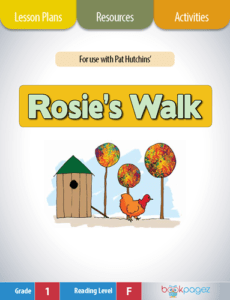 Rosie's Walk Lesson Plans, Resources, and Activities
