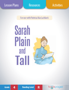 Sarah Plain and Tall Lesson Plans, Resources, and Activities