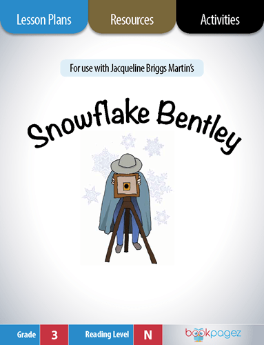 Snowflake Bentley Lesson Plans, Resources, and Activities
