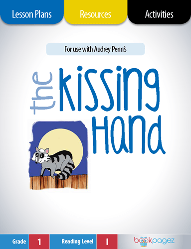 The Kissing Hand Lesson Plans, Resources, and Activities