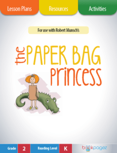 The Paper Bag Princess Lesson Plans, Resources, and Activities