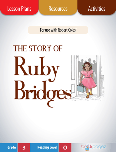 The Story of Ruby Bridges Lesson Plans, Resources, and Activities