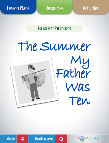 The Summer My Father Was Ten Lesson Plans, Resources, and Activities