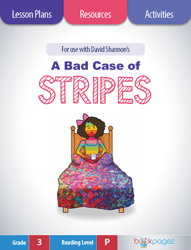 a-bad-case-of-stripes-lesson-plans-resources-and-activities