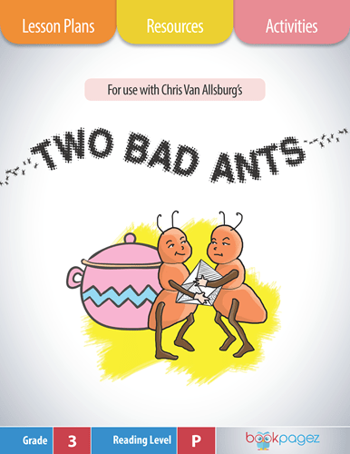 two-bad-ants-lesson-plans-resources-and-activities