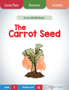 the-carrot-seed-lesson-plans-activities-and-resources