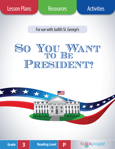 so-you-want-to-be-president-lesson-plans-resources-and-activities