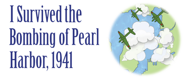 Header I Survived the Bombing of Pearl Harbor, 1941 lesson plans